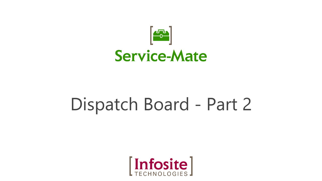 Dispatch Board - Part 2